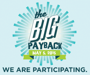 We are a 2015 Big Payback Participant