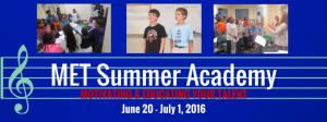 Register for MET Summer Academy